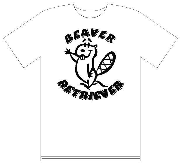 Beaver Retriever T Shirt Tshirt Beaver Retriever 25