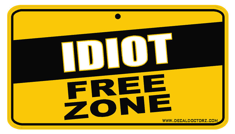 Idiot Free Zone Dec Hh Idiot Free Zone 2 50 Decal
