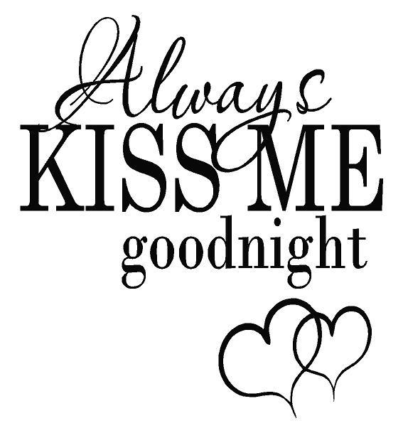 Always Kiss me Goodnight Sticker Wall transfer  bedroom design AFC55